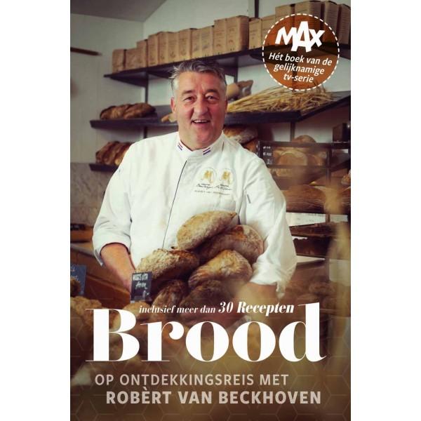 Brood, op ontdekkingsreis met Robèrt van Beckhoven